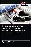 Discorso dominante sulle decisioni in materia di terrorismo: Il caso dei giornali indonesiani