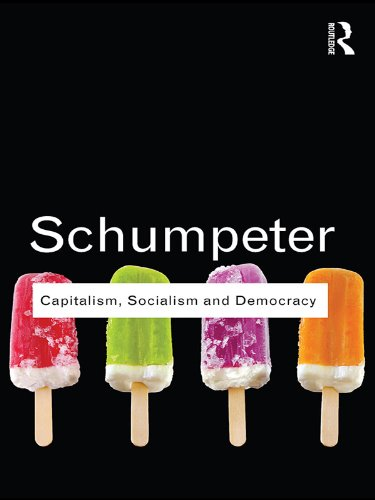 Capitalism, Socialism and Democracy (Routledge Classics) (English Edition)