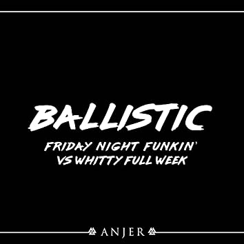 "Ballistic (From ""Friday Night Funkin': VS Whitty Full Week"") (Metal Version)"