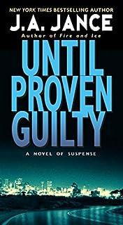 Until Proven Guilty (J. P. Beaumont Novel, 1)