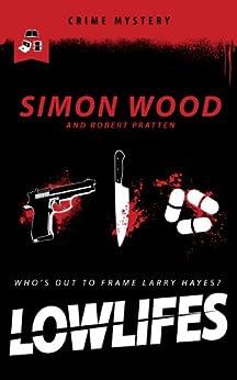 Lowlifes by [Simon Wood, Robert Pratten]