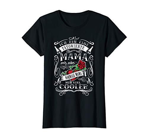 Damen Ich bin eine Tätowierte Mama Tatto Herz Rose Geschenk T-Shirt