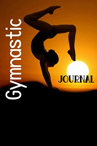 Gymnastic Journal: Funny Gymnast Notebook | Logbook for gymnastics Lovers | Cute Lines Journal | Blank Lined paper For Sport Lover | For Journaling | ... Gift | Nice Christmas or Birthday Present