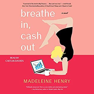 Breathe In, Cash Out audiobook cover art