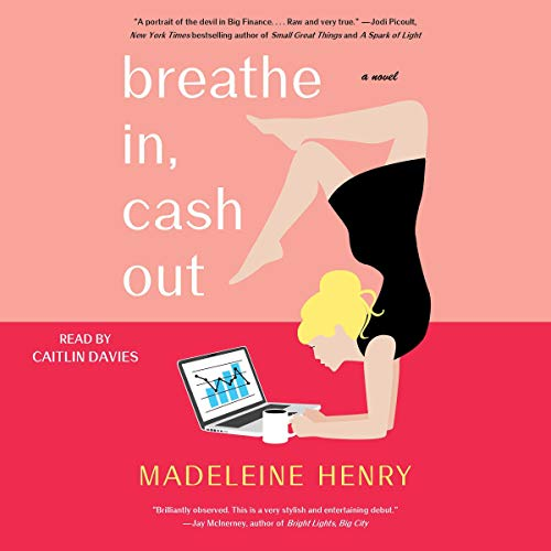Couverture de Breathe In, Cash Out