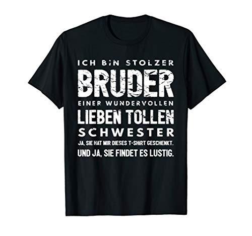 Lustiges Stolzer Bruder Schwester Geburtstag Spruch Geschenk T-Shirt