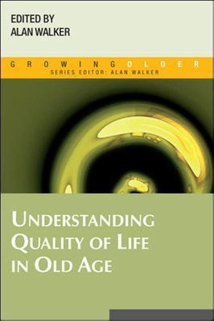 契約王族つなぐUnderstanding Quality of Life in Old Age (Growing Older)