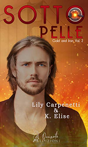 Sottopelle (Gold and Iron Vol. 2)