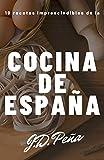Recetas de la cocina española: 10 recetas imprescindibles de la cocina española