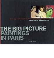 La Grande Galerie Des Peintures Musee Du Louvre, D'Orsay, Centre Pompidou/Musee National D'Art Moderne 2844261523 Book Cover