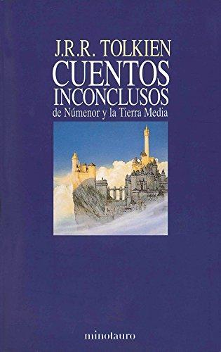 Cuentos inconclusos: de Númenor y la Tierra Media (Biblioteca J. R. R. Tolkien)