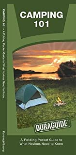 Camping 101 (Outdoor Skills and Preparedness)