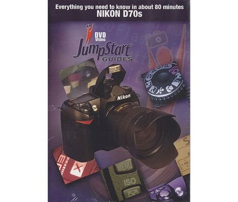 JumpStart Video Training Guide on DVD for the Nikon D70S Digital Camera.