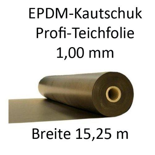 EPDM Teichfolie, Kautschukfolie 1,02mm stark 15,25m breit für Schwimmteich + Koiteich, Länge variabel