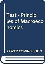 TEST - Principles of Macroeconomics