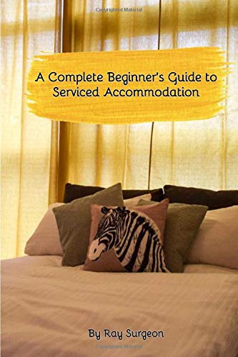 A Complete Beginner's Guide to Serviced Accommodation