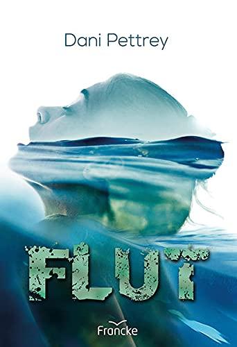 Buchseite und Rezensionen zu 'Flut' von Dani Pettrey