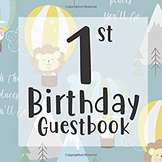 1st Birthday Guest Book: Oh the Places You'll Go Up Away Adventure Themed - First Party Baby Anniversary Event Celebration Keepsake Book - Family ... - W/ Gift Recorder Tracker Log Picture Space