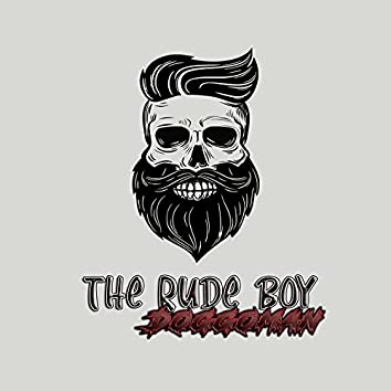 The Rude Boy