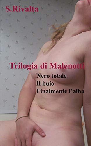 Trilogia di Malenotti