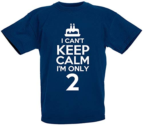 I Can't I'm Only 2-2nd Birthday Gift T-Shirt for 2 Year Old Boys and Girls (Navy)
