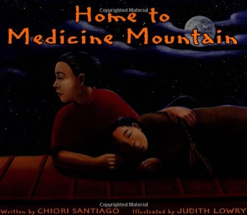 Home to Medicine Mountain by Chiori Santiago (2002-10-16)