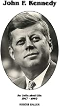 Kennedy; An Unfinished Life