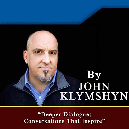 Deeper Dialogue: Conversations That Inspire audiobook cover art
