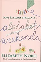Alphabet Weekends (Large Print Edition)