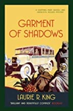Garment of Shadows (Mary Russell & Sherlock Holmes) by Laurie R. King (2013-06-24)