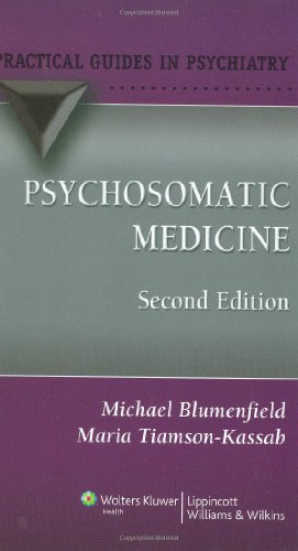 Psychosomatic Medicine: A Practical Guide (Practical Guides in Psychiatry)