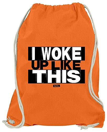 Hariz - Bolsa de Deporte con Texto I Woke Up Like This Sprüch, Color Blanco y Negro, Color Naranja, tamaño Talla única