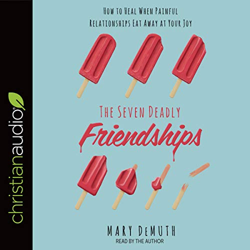 The Seven Deadly Friendships audiobook cover art