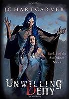Unwilling Deity (Sufferborn)