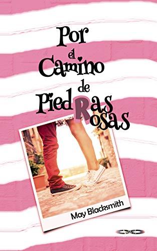 Por el Camino de Piedras Rosas (El Sendero nº 3)