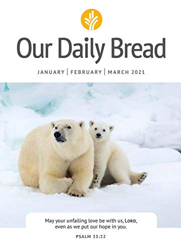 Our Daily Bread - January / February / March 2021
