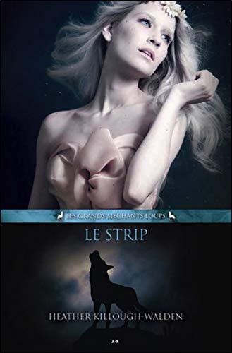 Le Strip T2 - Les grands méchants loups