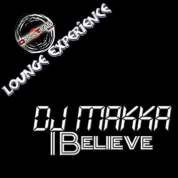 I Believe (Lounge Experience)