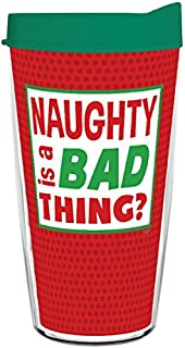 Clarrissa Insulated Covered Christmas Tumbler with Lid 16 Ounce Naughty Is a Bad Thing?