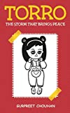 Torro: The Storm that brings peace