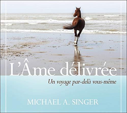 L'âme délivrée - Livre audio 2 CD