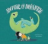 Adoptar un dinosaurio (Somos Ocho) (Spanish Edition)