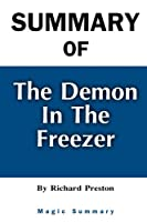 Summary Of The Demon in the Freezer: By Richard Preston Magic Summary