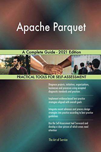Apache Parquet A Complete Guide - 2021 Edition