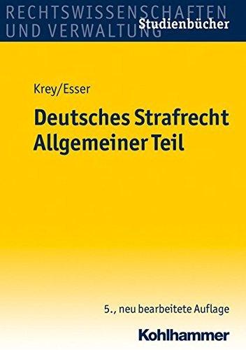 Deutsches Strafrecht. Allgemeiner Teil. Studienbücher Rechtswissenschaft by Volker Krey (2012-06-06)