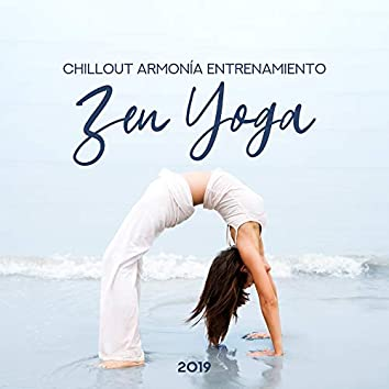 Chillout Armonía Entrenamiento Zen Yoga 2019