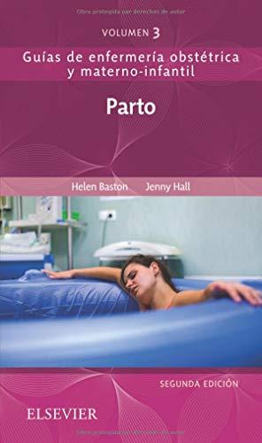 Parto - 2ª edición: Guías de enfermería obstétrica y materno-infantil