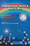 Grandmother Moon & Roy G. Biv; Seeing Without Seeing (English Edition)