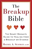 Best Breakup Books - The Breakup Bible: The Smart Woman's Guide to Review