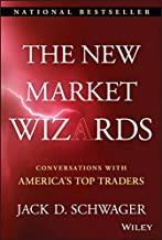 The New Market Wizards: Conversations with America's Top Traders (Wiley Trading)